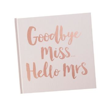 Goodbye Miss Hello Mrs Guest Book